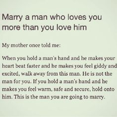 I like this! As a woman you have to choose wisely! My husband still makes me giddy though.