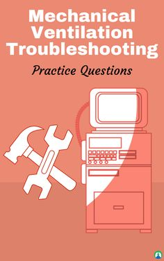 Mechanical Ventilation Troubleshooting: Practice Questions and Study Guide for Respiratory Therapy Students Cardiac Nursing, Pharmacology Nursing, Respiratory Therapy, Respiratory System, Critical Care Nursing, Nursing Care, Mechanical Ventilation, Nursing School Notes, Medical Careers