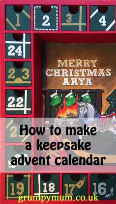 Christmas is a magical time for children and you can make it even more magical with this tutorial on how to make a keepsake advent calendar