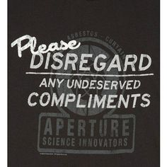 Portal 2 Undeserved Compliments Premium Tee Shirt