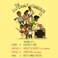 THE INTERNET have announced a November 2015 UK tour, playing Glasgow, Manchester, London and Bristol - the London and Manchester dates are co-headline gigs with THUNDERCAT.Tickets on sale Friday 14th Aug --> www.allgigs.co.uk/click/theinternet