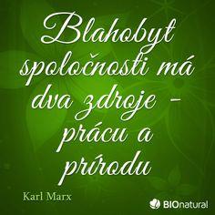 Citát o prírode od Karla Marxa #citaty Karl Marx, Calm, Neon Signs