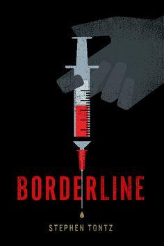 Borderline by Stephen Tontz
