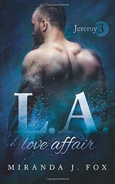 L.A. Love Affair - Jeremy, http://www.amazon.de/dp/1534644423/ref=cm_sw_r_pi_awdl_xs_YgwyybP5YA2D1