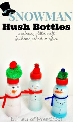 Snowman hush bottles -- I love these so much I had to make one for myself, too!