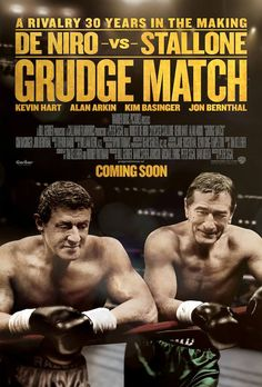 Grudge Match has debuted three posters of Robert De Niro and Sylvester Stallone. De Niro and Stallone play old boxers who get back into. Sylvester Stallone, Grudge Match, The Grudge, Billy Kid, Billy The Kids, Streaming Movies, Hd Movies, Movie Tv, Watch Movies