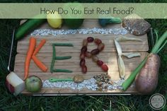 How do you eat real food?
