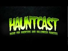 If you're not listening to this podcast yet, you're not fulfilling your full Halloween potential. Hauntcast - Haunt Edutainment