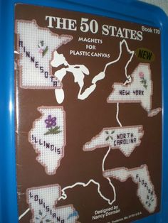http://www.pinterest.com/tammylowen/plastic-canvas/  plastic canvas pattern: THE FIFTY STATES MAGNETS