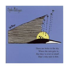 One of my favourite poems. Spike Milligan.