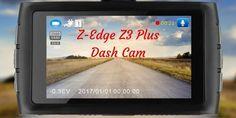 Win a Z-Edge Z3 Plus Dash Cam ($129.90)!