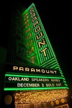 All Your Favorite Greens by Thomas Hawk [Oakland, California theater sign] Oakland California, California Sign, California California, Sign O' The Times, Hawk Photos, Neon Moon, Paramount Theater, Vintage Neon Signs, Old Signs