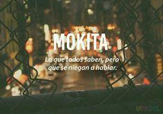 #Mokita lo que todos saben pero se niegan a hablar