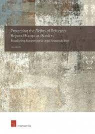 Protecting the rights of refugees beyond european borders : establishing extraterritorial legal responsibilities / Lisa Heschl.. -- Cambridge [etc.] : Intersentia, 2018. Cambridge, No Response, Lisa, Palmas