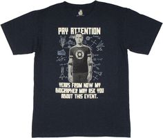 Big Bang Theory Pay Attention T-Shirt  http://www.offershowcase.com/best-funny-t-shirts-online/