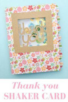 Thank You Shaker Card with 28 Lilac Lane embellishments by Nancy Nally for Buttons Galore