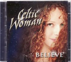 Celtic Woman – Believe LIMITED EDITION CD and « Holiday Adds