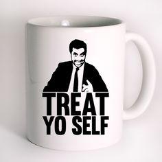 Treat Yo Self Mug Design