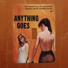 Anything Goes  Vintage Lesbian Pulp Book Cover by Polkadotdog