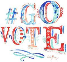 Go vote artwork by Katie Daisy (www.KatieDaisy.com)