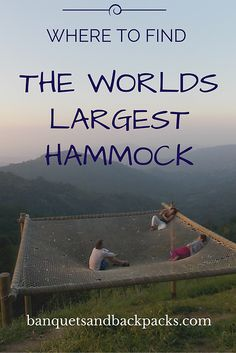 The Travel Natural | All I Need Is A Hammock And Casa Elemento. The world's largest hammock is found in Minca, Colombia - up in the hills overlooking the coffee farms by the Caribbean Coast