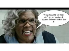 :) madea funny quotes, tyler perry medea, madea movies, funny love, laugh o Madea Humor, Madea Funny Quotes, Funny Memes, Tgif, Tyler Perry Medea, Madea Movies, Old Hollywood Movies, Its Friday Quotes, Funny Love