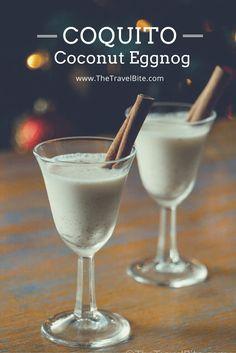 Recipe:  Coconut Eggnog! Coquito ~ http://thetravelbite.com