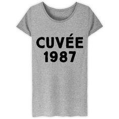 Tshirt femme 30 ans Cuvée 1987 - www.bichette.co