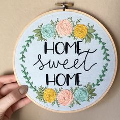 Home Sweet Home hand embroidery with colorful florals in large 7 inch hoop
