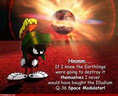 Illudium Space Modulator, Marvin the Martin on Earthlings sick thinking Looney Tunes Cartoons, Cartoon Jokes, Funny Cartoons, Cartoon Characters, Adult Cartoons, The Martian Quotes, Movie Spoiler, Marvin The Martian, Classic Cartoons