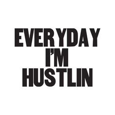 Remind yourself exactly what you do all day with the Blik Everyday I Am Hustlin 10 in. These wise words are framed with sustainable bamboo,. Me Quotes, Motivational Quotes, Inspirational Quotes, Hustle Quotes, Epic Quotes, Bitch Quotes, Queen Quotes, Beauty Quotes, Quotes Motivation
