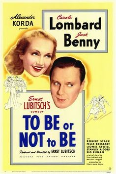 To Be or Not to Be - Ernst Lubitsch (1942)