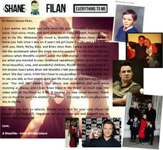 A special letter from my heart to Mr.Shane Filan. From the bottom of my heart, I know I love you