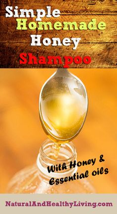 DIY Homemade Honey Shampoo – Natural and Healthy Living – natürliches shampoo Honey Shampoo, Diy Shampoo, Organic Shampoo, Clarifying Shampoo, Natural Shampoo, Homemade Shampoo And Conditioner, How To Make Shampoo, Best Hair Mask, Hair Masks