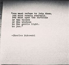Poem Quotes, Lyric Quotes, Words Quotes, Life Quotes, Sayings, Relationship Quotes, Pretty Words, Beautiful Words, Charles Bukowski Poems