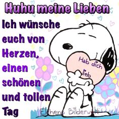 ᐅ Schönen Tag Bilder - Schönen Tag GB Pics - GBPicsOnline Snoopy Comics, Good Day, Good Morning, Christian Dating Advice, German Language, Peanuts Gang, Charlie Brown, Bff, Humor