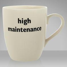 Big Tomato Company High Maintenance Mug