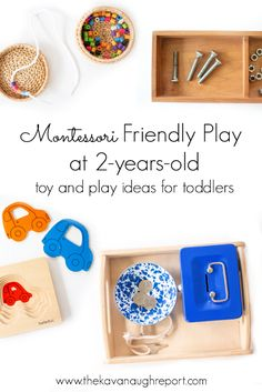 Montessori Friendly Play at 2.5-Years-old