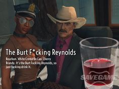 The Burt ******* Reynolds – Burt Reynolds. oz Bourbon, oz White Creme de Cao, oz Cherry Brandy, 3 dashes of Angostura Bitters Shot Recipes, Drink Recipes, Saint A, Cherry Brandy, Rwby Memes, Alcoholic Drinks, Cocktails, Saints Row, Burt Reynolds