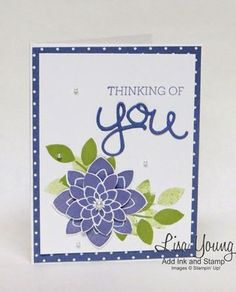 Stampin' Up! Crazy About You stamp set with Wisteria flower and polka dot border. A thinking of you card from Lisa Young, Add Ink and Stamp. Crazy About You, Sympathy Cards, Greeting Cards, Flower Patch, Get Well Cards, Stamping Up, Rubber Stamping, Flower Cards, Cute Cards