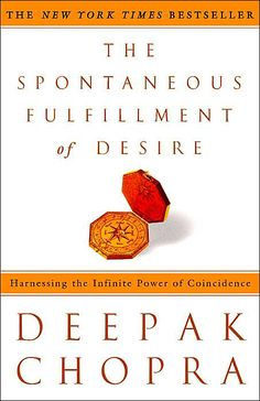 Absolutely love this book and the views on synchronicity. By Deepak Chopra The Spontaneous Fulfillment of Desire: Harnessing the Infinite Power of Coincidence I Love Books, Great Books, Books To Read, My Books, Deepak Chopra, Inspirational Books, Before Us, Coincidences, Book Lists