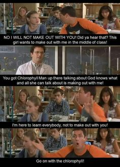 Billy Madison- more like Bor-ophyll...