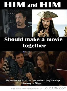 RDJ and Johnny Depp in a movie together... Robin Scherbatsky has the right prediction...