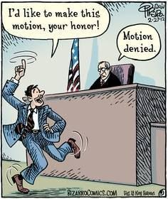 """""""I'd like to make this motion, your honor!"""" Bizarro Toon by Dan Piraro Lawyer Quotes, Lawyer Humor, In Laws Humor, Legal Humor, Cartoon Jokes, Funny Cartoons, Funny Puns, Funny Texts, Daily Cartoons"""