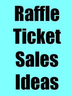 Raffle Ticket Sales Ideas - FundraiserHelp.com
