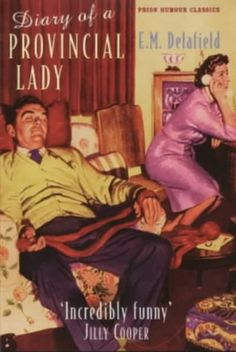 Diary of a Provincial Lady by E.M. Delafield (fiction)