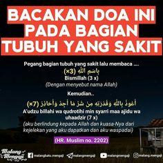 BACAKAN DOA INI PADA BAHAGIAN TUBUH YANG SAKIT Pray Quotes, Words Quotes, Best Quotes, Life Quotes, Reminder Quotes, Self Reminder, Prayer Verses, Quran Verses, Islamic Inspirational Quotes
