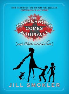 Motherhood Comes Naturally (And Other Vicious Lies) via @Scary Mommy