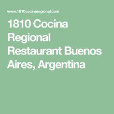 1810 Cocina Regional Restaurant Buenos Aires, Argentina