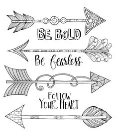 Boho Arrows | be bold, be fearless, follow your heart #words #colouring